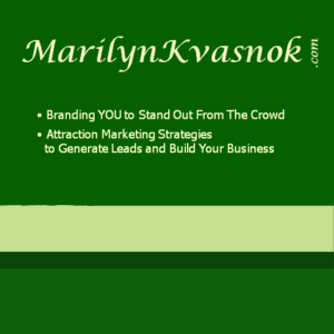 MarilynKvasnok.com: Branding YOU To Stand Out From The Crowd